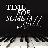 Time for Some Jazz, Vol. 2 by Various Artists
