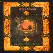 Fabulous Creature by Original Dixieland Jazz Band