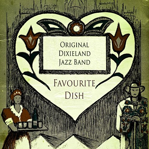 Favourite Dish by Original Dixieland Jazz Band