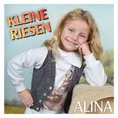 Kleine Riesen by Alina