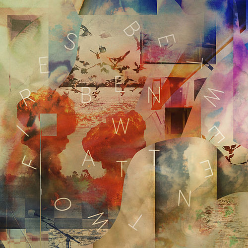 Between Two Fires by Ben Watt