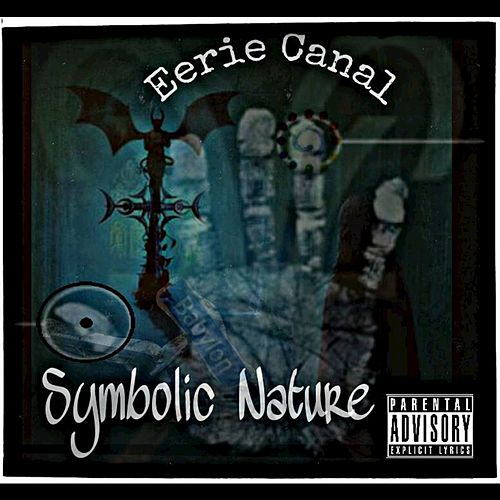 Symbolic Nature by Eerie Canal