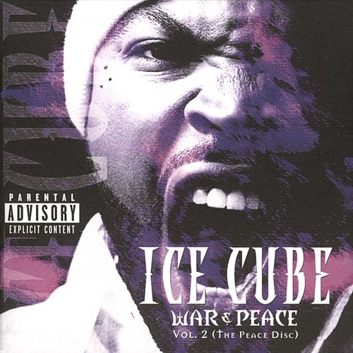 War & Peace Vol. 2 (The Peace Disc) by Ice Cube