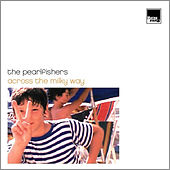 Across The Milky Way by The Pearlfishers