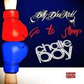 Go to Sleep by Chalie Boy