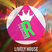 Lively House by Various Artists