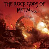 The Rock Gods Of Metal, Vol. 4 by Various Artists