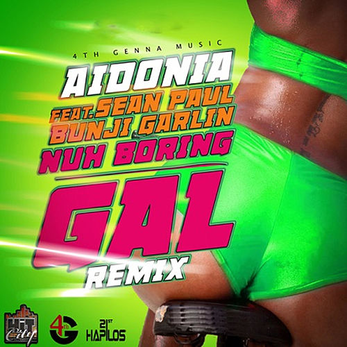 Nuh Boring Gal (Remix) - Single by Bunji Garlin