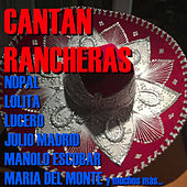 Cantan Rancheras by Various Artists