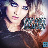 Pop Goes the Music, Vol. 5 by Various Artists