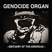 Obituary of the Americas by Genocide Organ