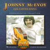 1916 Easter Rising (Commemorative Collection) by Johnny McEvoy