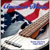 American Made by Poppa Steve