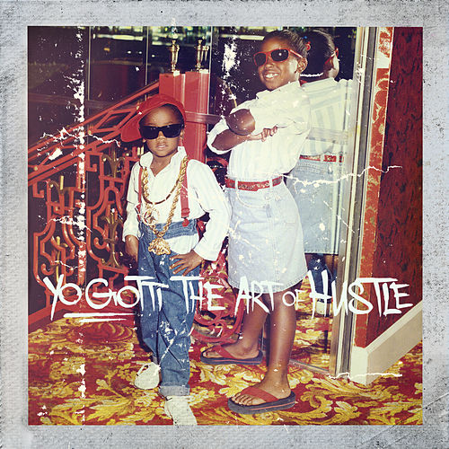The Art of Hustle (Deluxe) by Yo Gotti