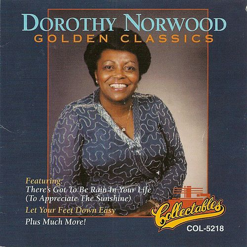 Golden Classics by Dorothy Norwood