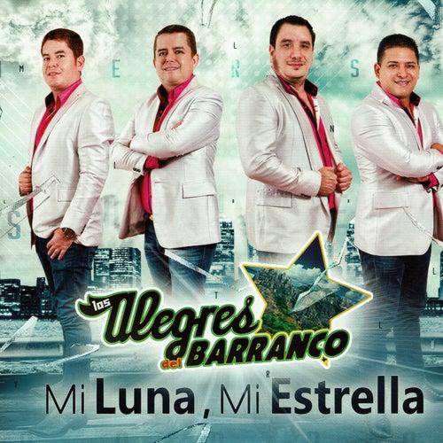 Mi Luna y Mi Estrella by Los Alegres Del Barranco