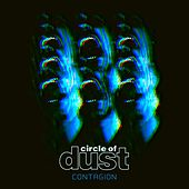 Contagion by Circle of Dust