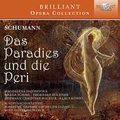 Schumann: Das Paradies und die Peri by Various Artists