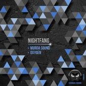 Murda Sound / Oxygen by Nightfang