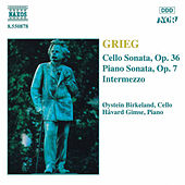 Cello Sonata, Op. 36 / Piano Sonata, Op. 7 by Edvard Grieg