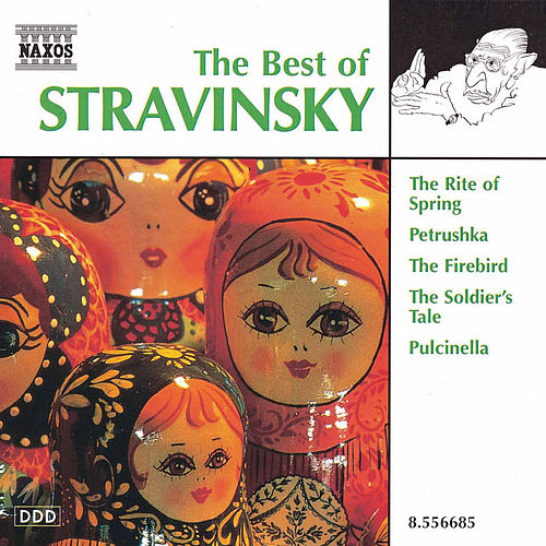 The Best of Stravinsky by Igor Stravinsky
