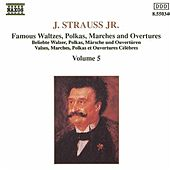 The Best of Johann Strauss Jr. Vol. 5 by Johann Strauss, Jr.