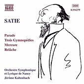 Parade / Trois Gymnopedies / Relache by Erik Satie