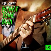 Honky Tonk Man, Vol. 2 by Carl Smith