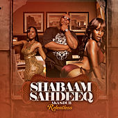 Relentless by Shabaam Sahdeeq