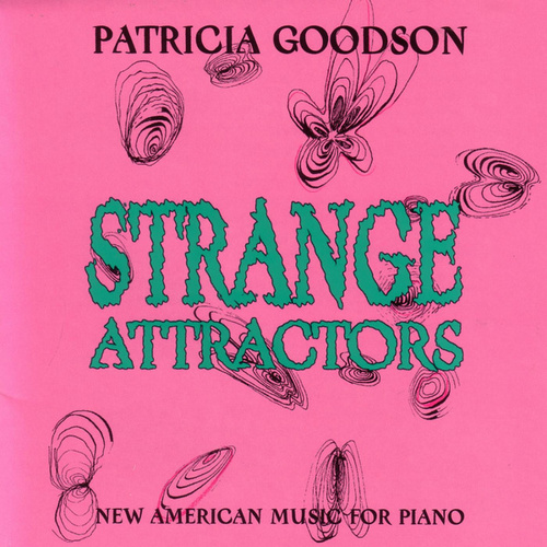 Strange Attractors by Patricia Goodson