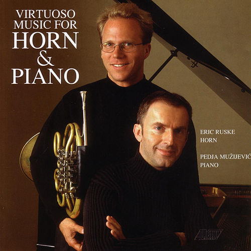 Virtuoso Music for Horn & Piano by Eric Ruske