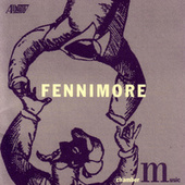 Chamber Music of Joseph Fennimore by Various Artists