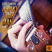Honky Tonk Man, Vol. 1 by Carl Smith