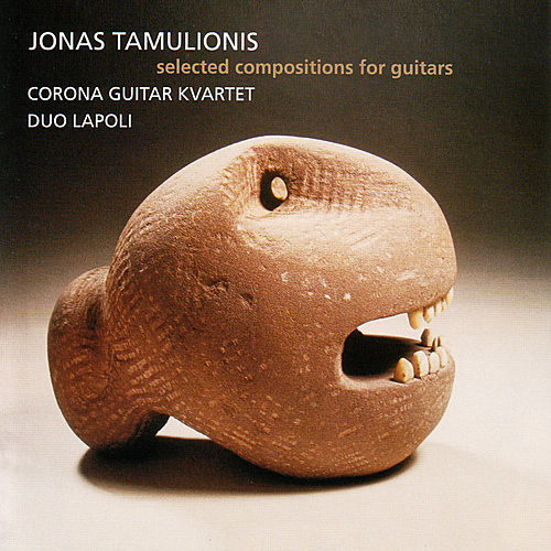 Jonas Tamulionis - Selected Compositions For Guitars by Corona Guitar Kvartet