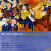 The Piano As Orchestra by Susan Duehlmeyer