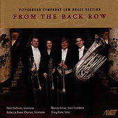 From the Back Row by Pittsburgh Symphony Low Brass Section