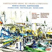 Harpsichord Music by Israeli Composers by Marina Minkin