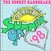 Summer of '98 by The Secret Handshake