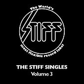 The Stiff Singles - Vol 3 by Various Artists