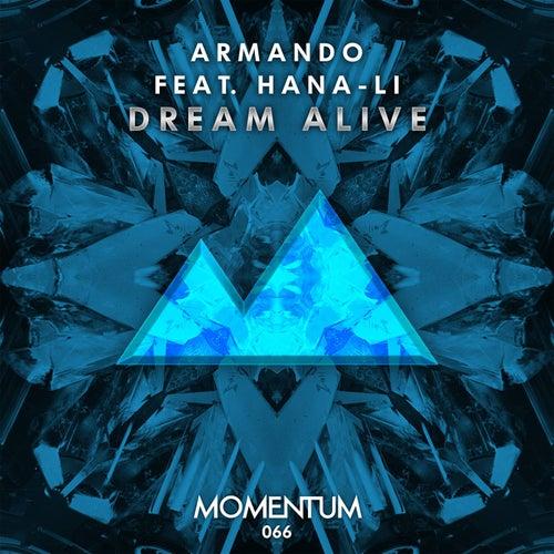 Dream Alive by Armando