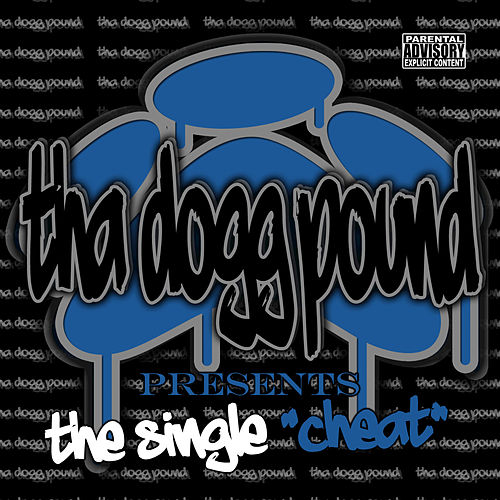 Cheat by Tha Dogg Pound