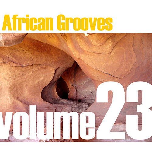 African Grooves Vol.23 by Various Artists