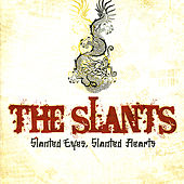 Slanted Eyes, Slanted Hearts by The Slants