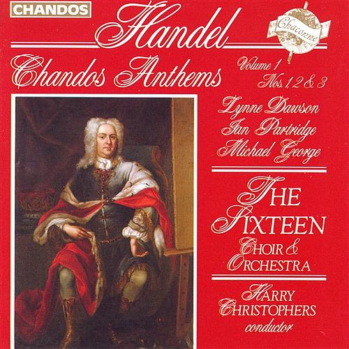HANDEL: Chandos Anthems, Vol. 1 by Ian Partridge