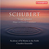SCHUBERT: Trout Quintet / Adagio and Rondo concertante by Academy Of St. Martin-In-The-Fields Chamber Ensemble