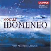 MOZART: Idomeneo (Sung in English) by Bruce Ford