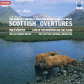 MENDELSSOHN / BERLIOZ / VERDI / ARNOLD / MACCUNN: Scottish Overtures by Alexander Gibson