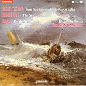 BRITTEN: 4 Sea Interludes / Passacaglia / BRIDGE: The Sea by Vernon Handley