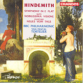 HINDEMITH: Symphony in E flat major / Nobilissima visione / Neues vom Tage: Overture by Yan-Pascal Tortelier