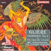 GLIERE: Symphony No. 2 / The Zaporozhy Cossacks by Edward Downes